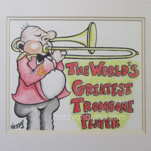 Original Cartoon Artwork - The World's greatest Trombone Player